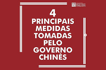 4 Principais Medidas Tomadas pelo Governo Chinês